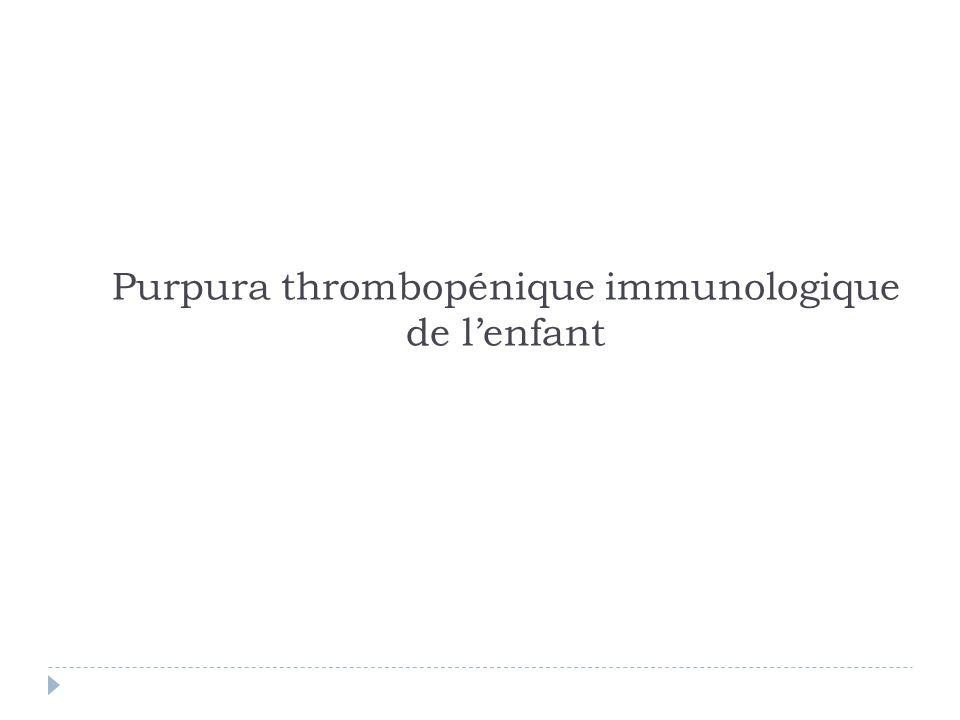 Purpura thrombopénique immunologique de l'enfant