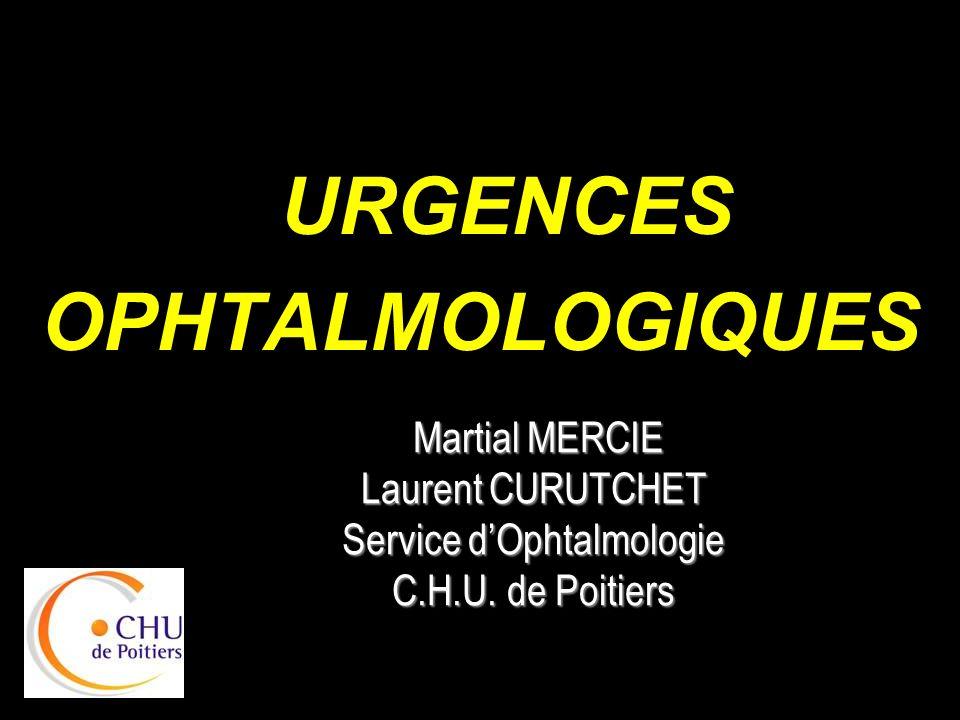 URGENCES OPHTALMOLOGIQUES