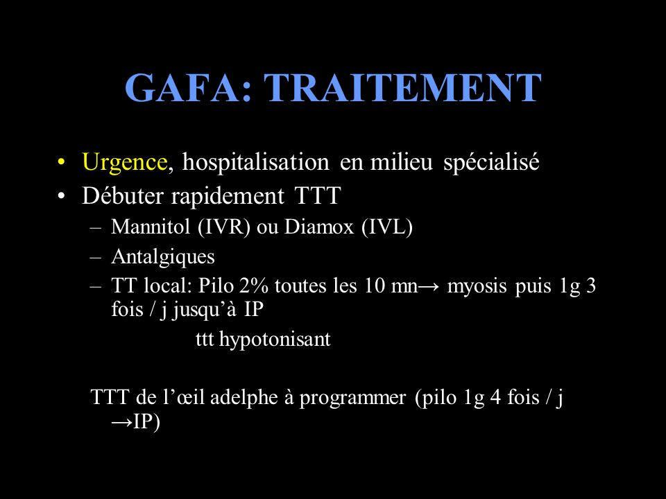 GAFA: TRAITEMENT Urgence, hospitalisation en milieu spécialisé