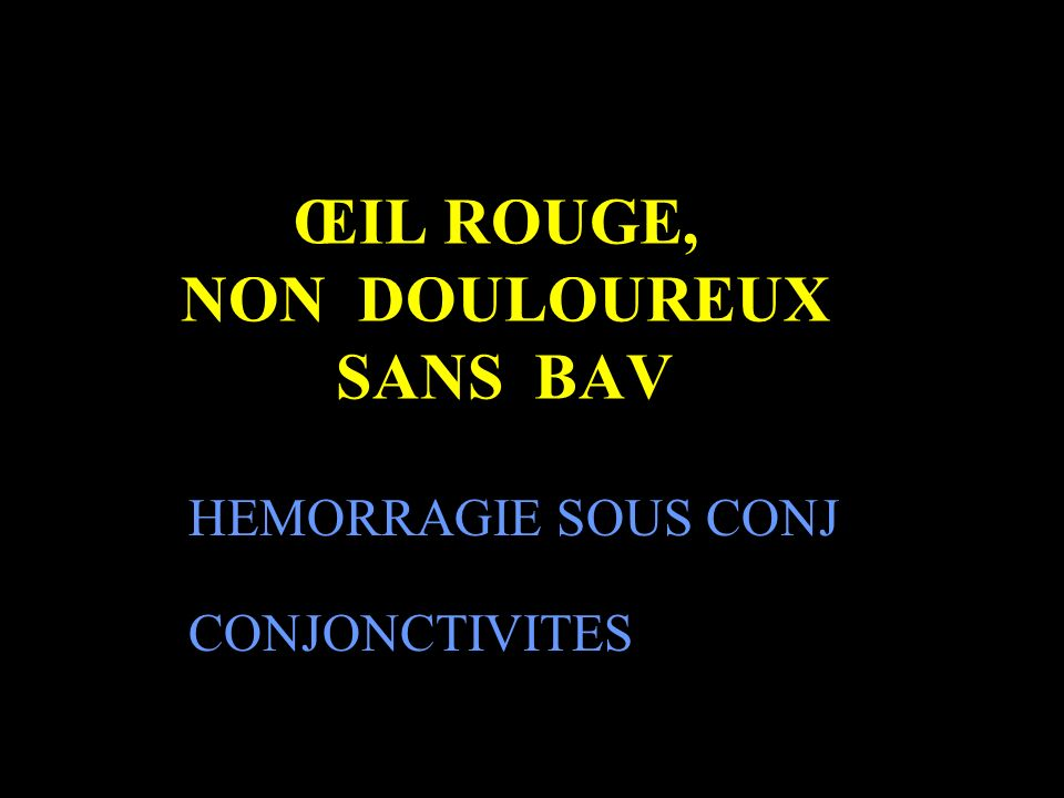 urgences ophtalmologiques ppt video online t l charger. Black Bedroom Furniture Sets. Home Design Ideas