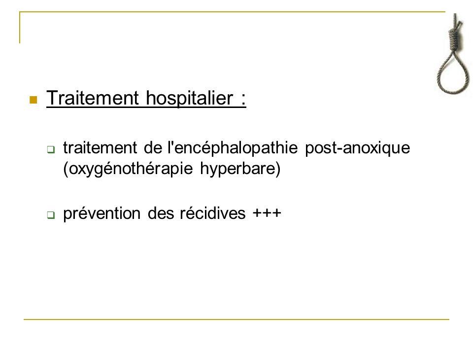 Traitement hospitalier :