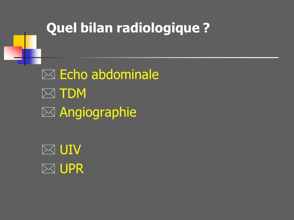 Quel bilan radiologique
