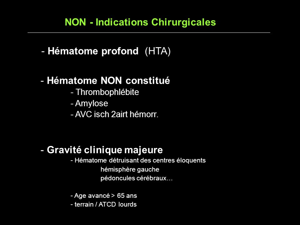 NON - Indications Chirurgicales