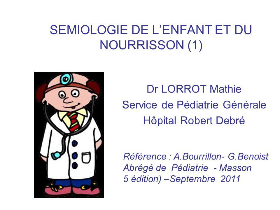 SEMIOLOGIE DE L'ENFANT ET DU NOURRISSON (1)