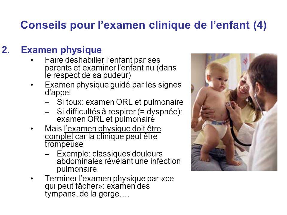 Conseils pour l'examen clinique de l'enfant (4)