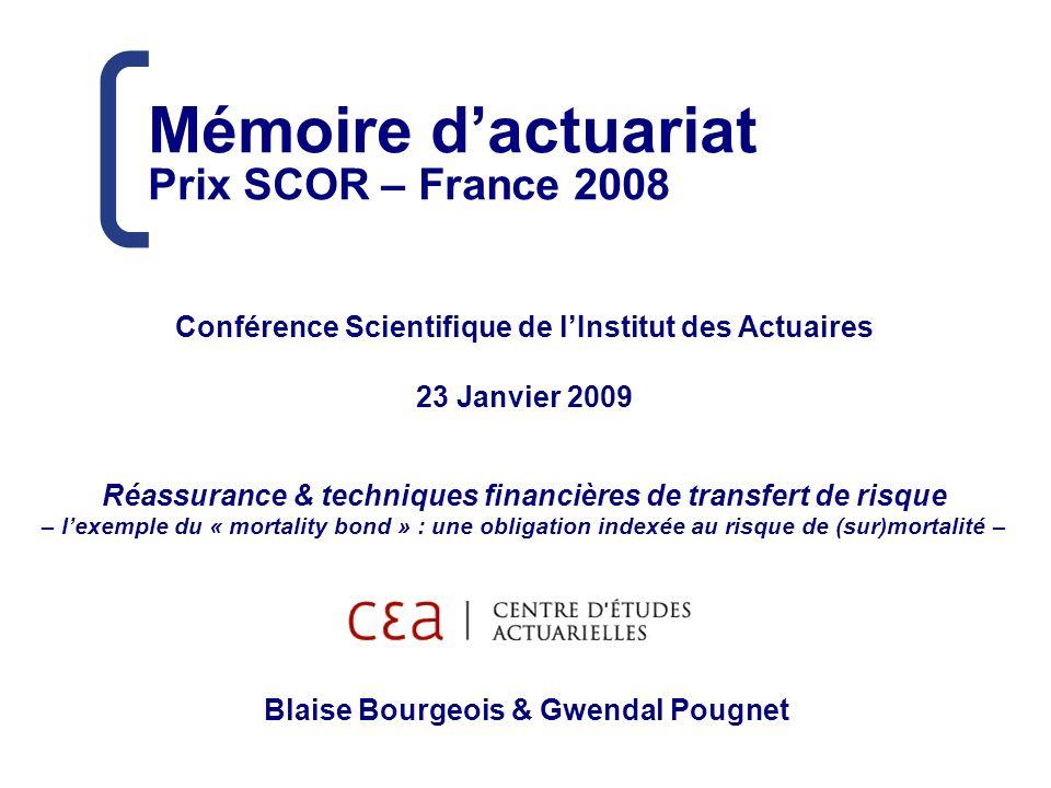 Conférence Scientifique de l'Institut des Actuaires 23 Janvier 2009