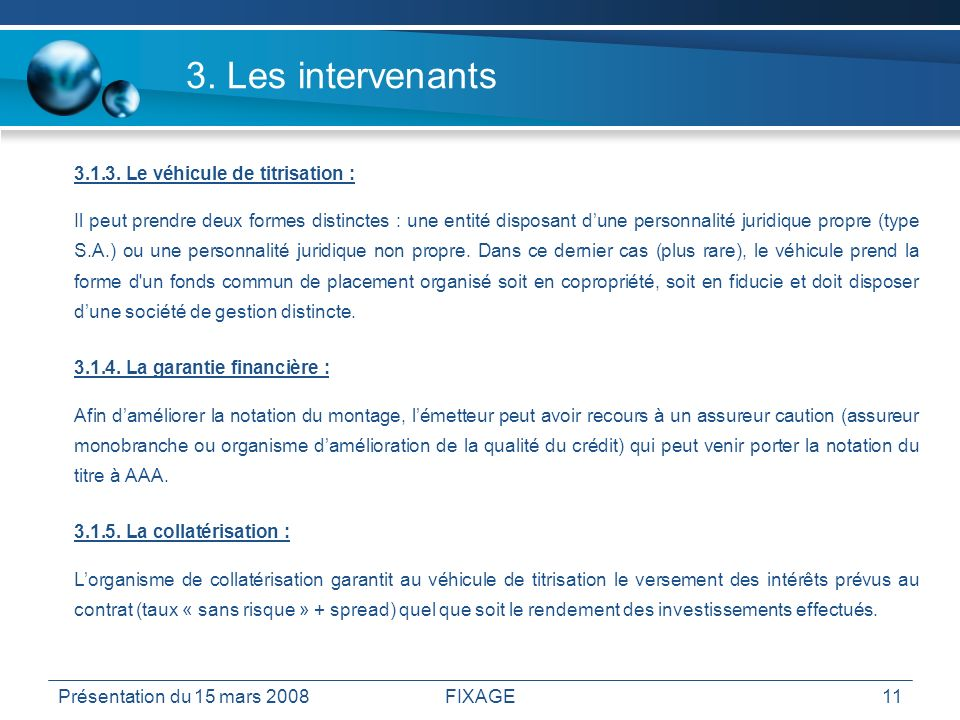 3. Les intervenants 3.2. Les intervenants annexes
