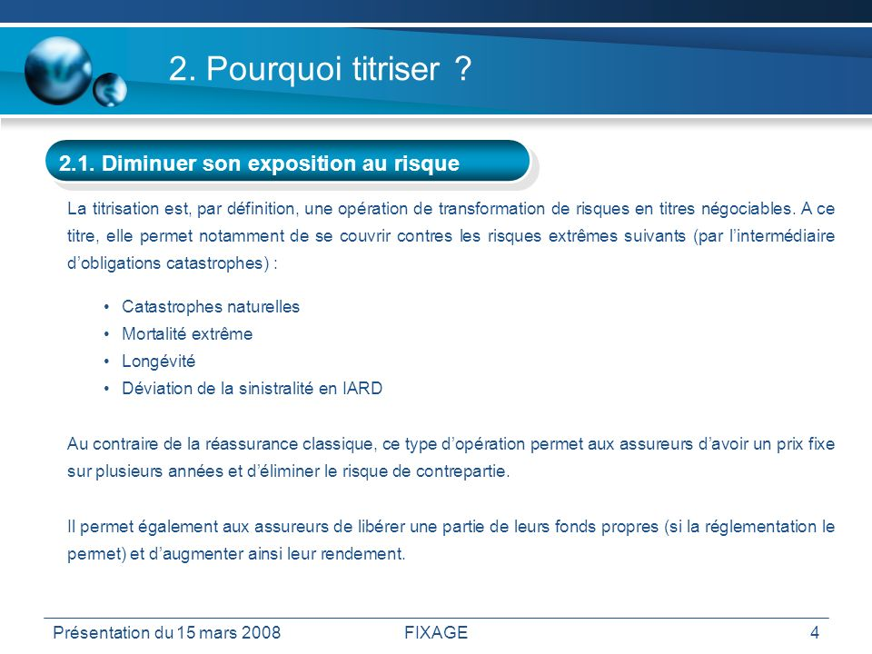 2. Pourquoi titriser 2.2. S autofinancer