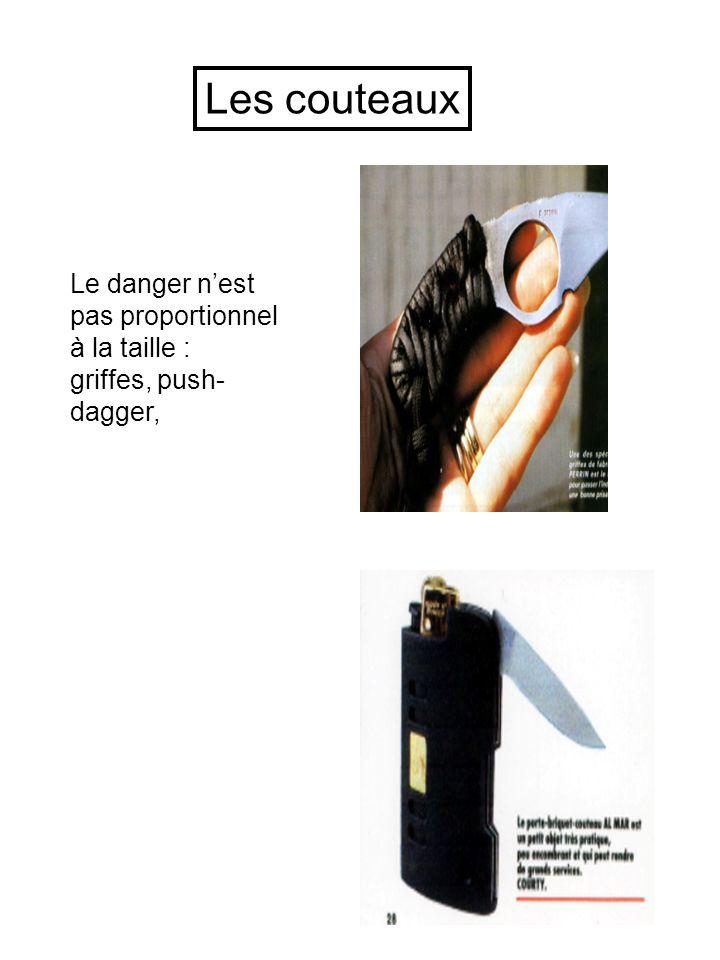 Les couteaux Le danger n'est pas proportionnel à la taille : griffes, push-dagger,