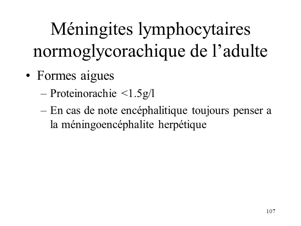 Méningites lymphocytaires normoglycorachique de l'adulte