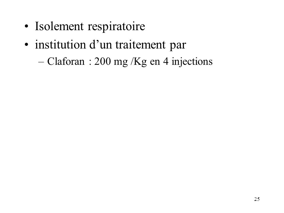 Isolement respiratoire institution d'un traitement par