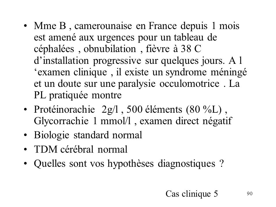 Biologie standard normal TDM cérébral normal