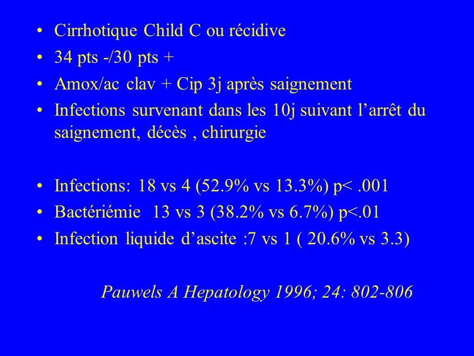 Cirrhotique Child C ou récidive