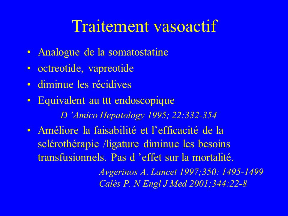 Traitement vasoactif Analogue de la somatostatine