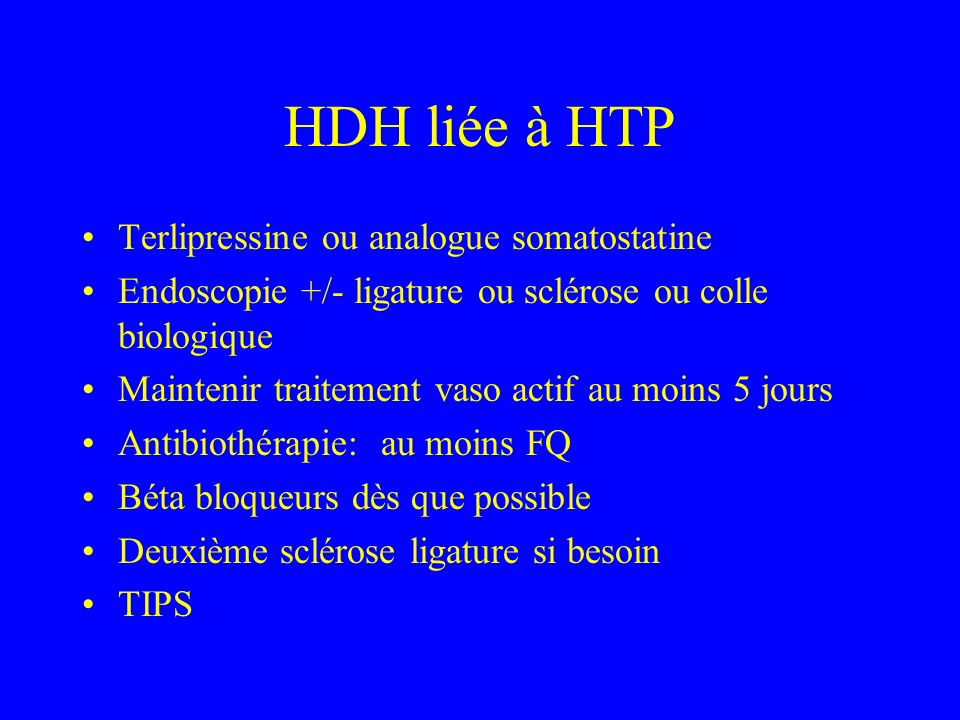 HDH liée à HTP Terlipressine ou analogue somatostatine