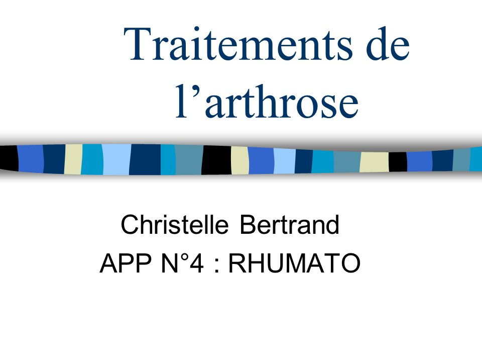 Traitements de l'arthrose