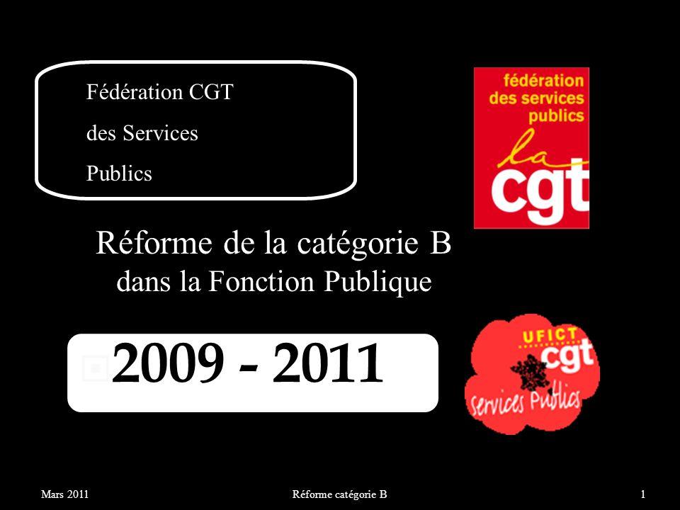 2009 - 2011 Réforme de la catégorie B dans la Fonction Publique