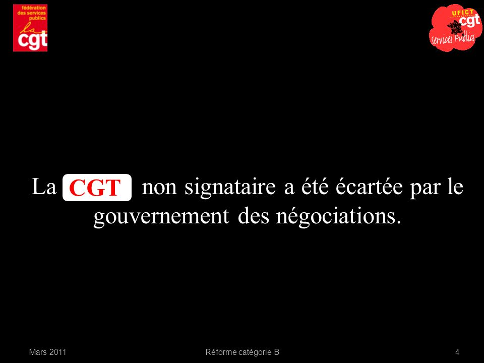 La non signataire a été écartée par le gouvernement des négociations.