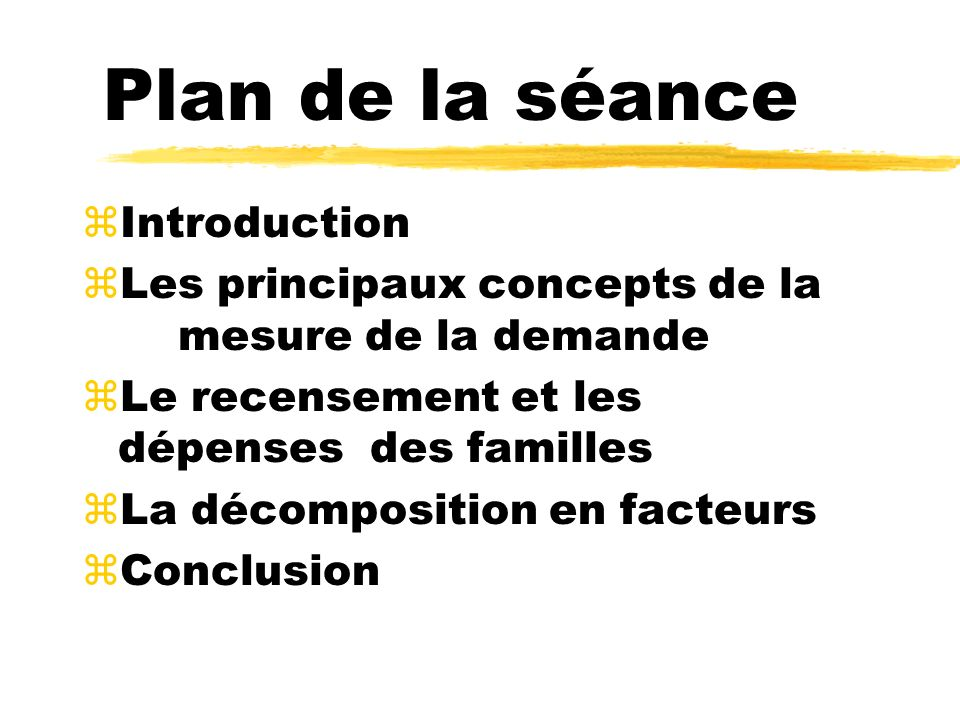 Plan de la séance Introduction