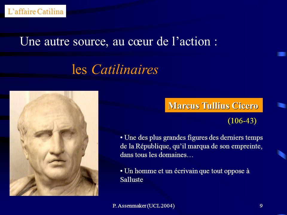 les Catilinaires Une autre source, au cœur de l'action :