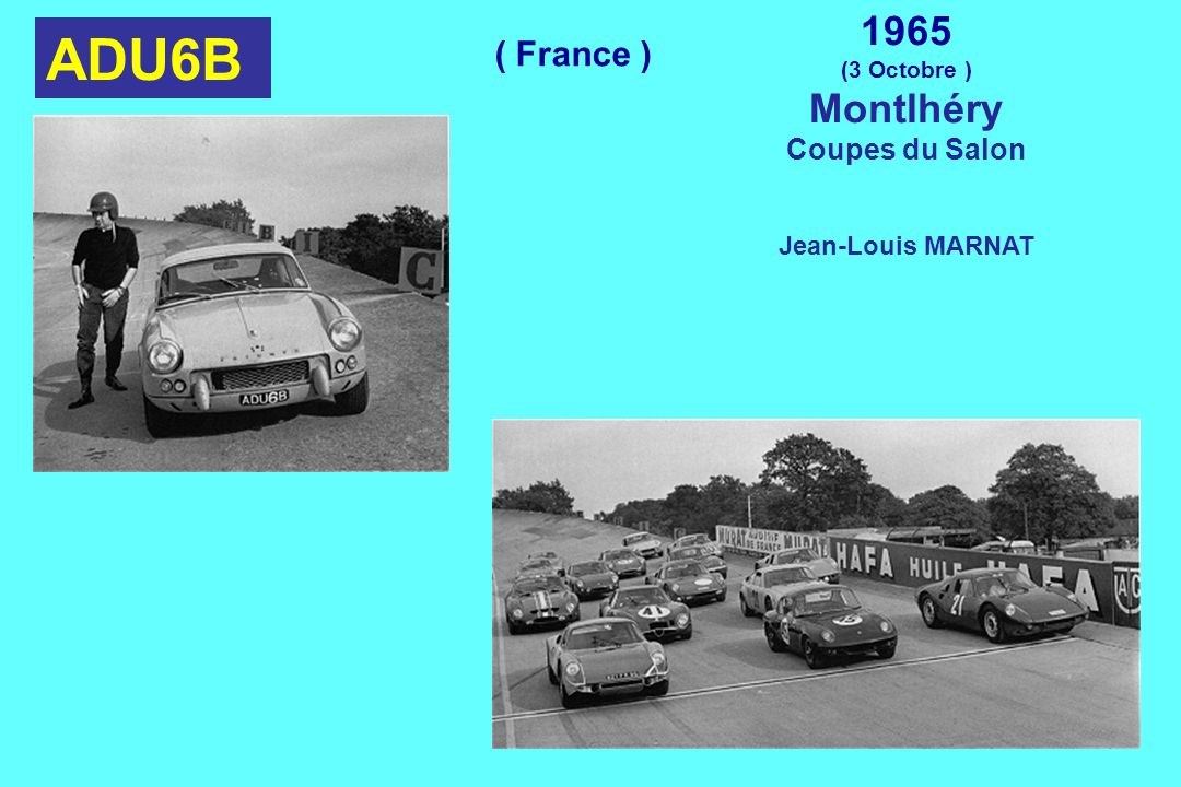 ADU6B 1965 Montlhéry ( France ) Coupes du Salon Jean-Louis MARNAT
