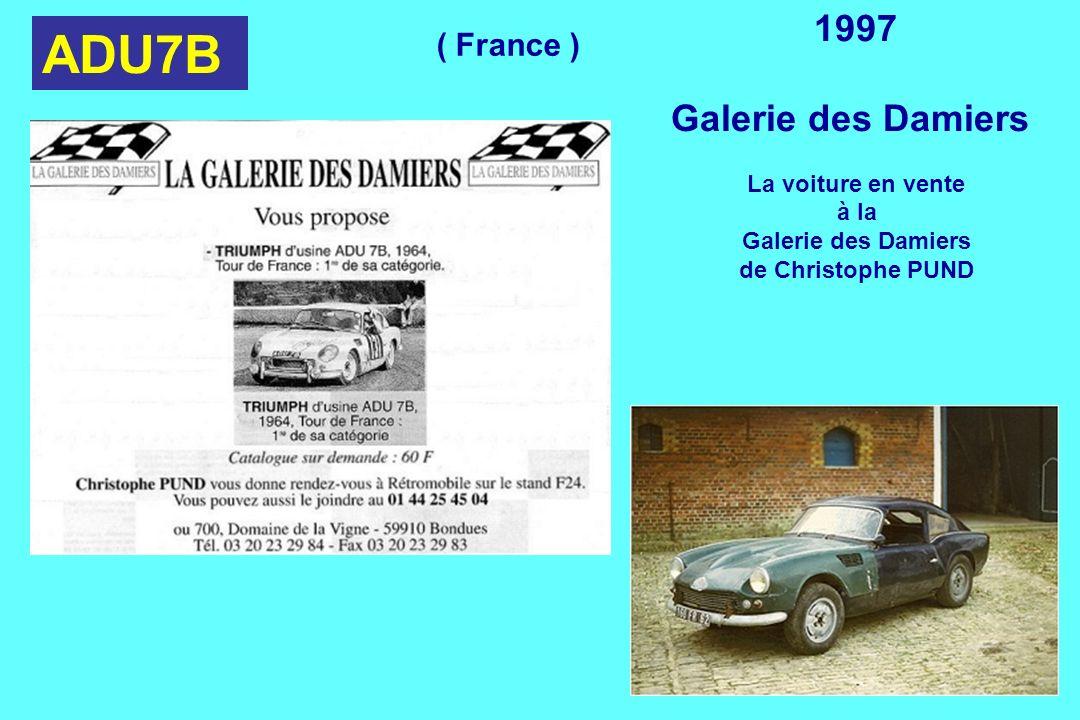 ADU7B 1997 Galerie des Damiers ( France ) La voiture en vente à la