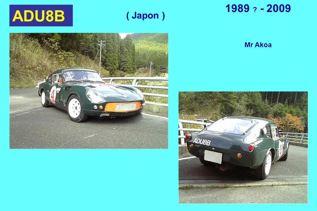 1989 - 2009 ADU8B ( Japon ) Mr Akoa