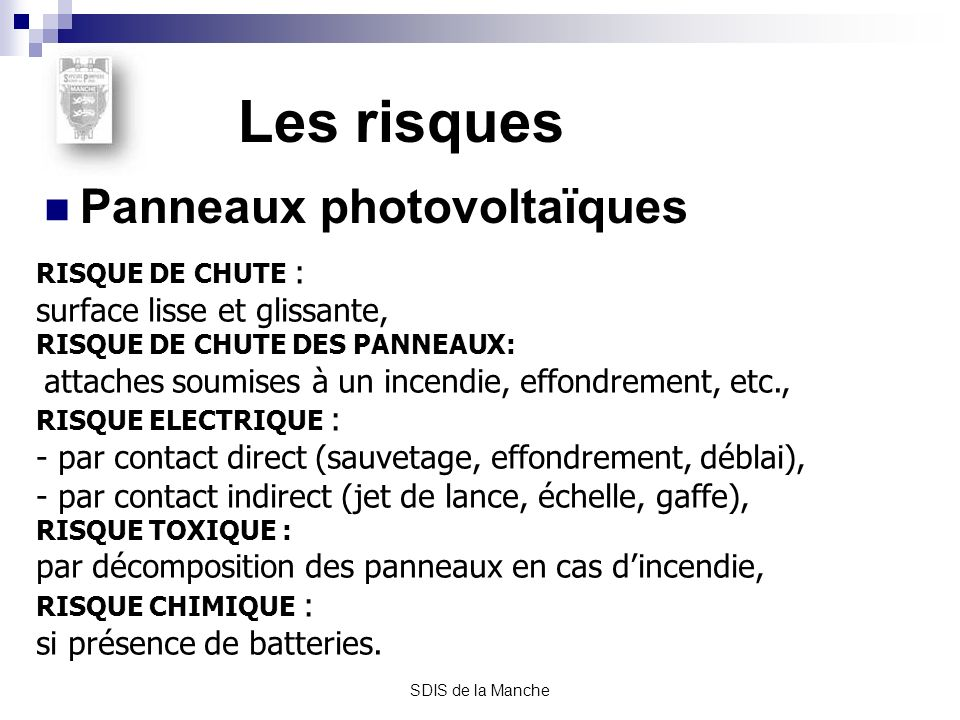 Les risques Panneaux photovoltaïques surface lisse et glissante,