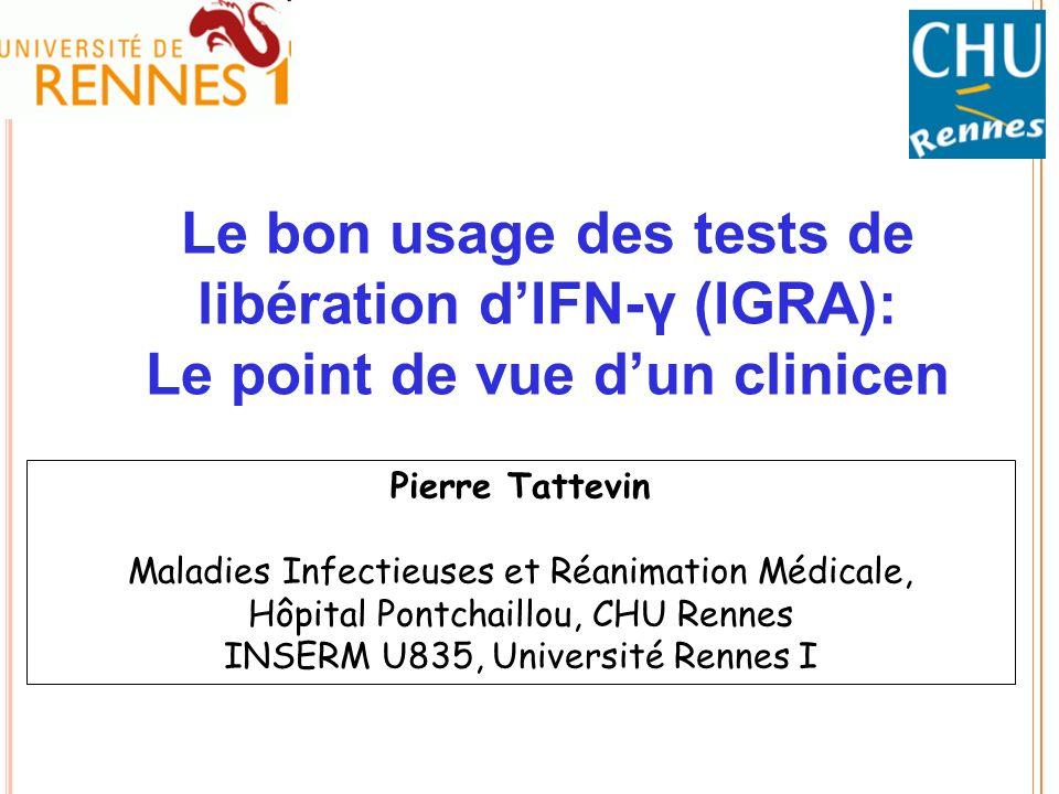 Le bon usage des tests de libération d'IFN-γ (IGRA):