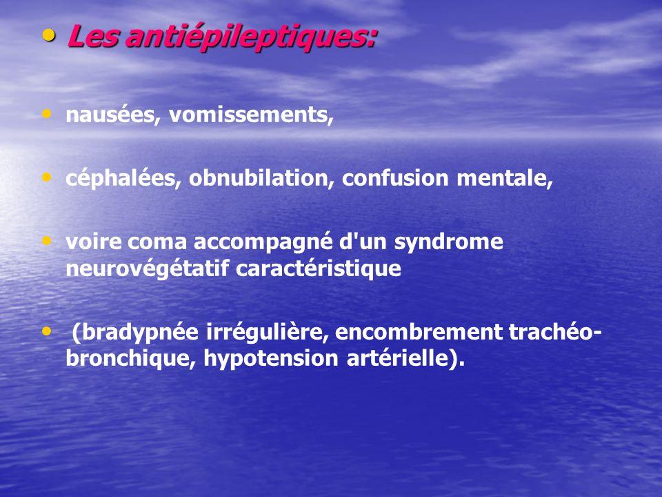 Les antiépileptiques: