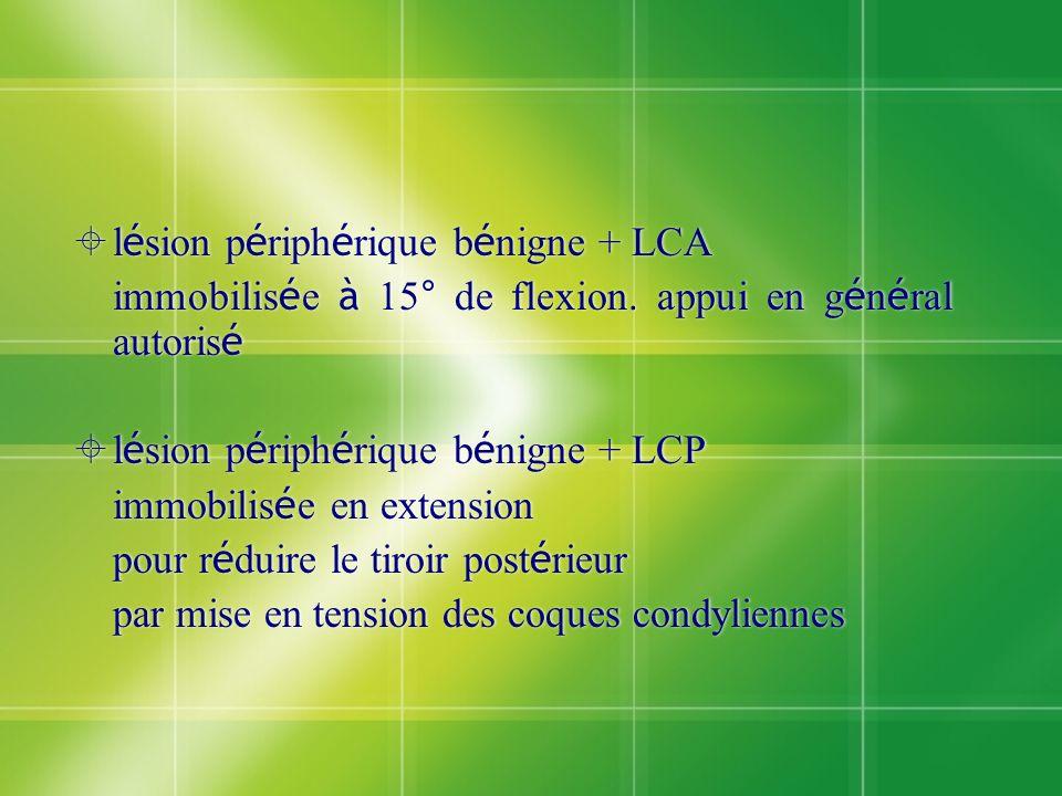 lésion périphérique bénigne + LCA