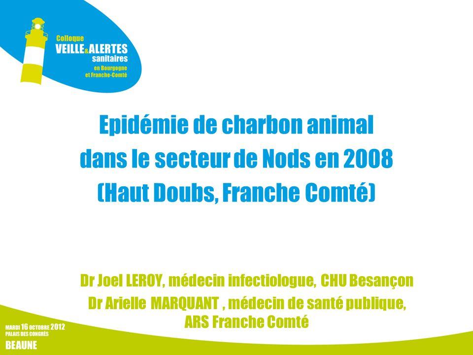 Epidémie de charbon animal dans le secteur de Nods en 2008 (Haut Doubs, Franche Comté)