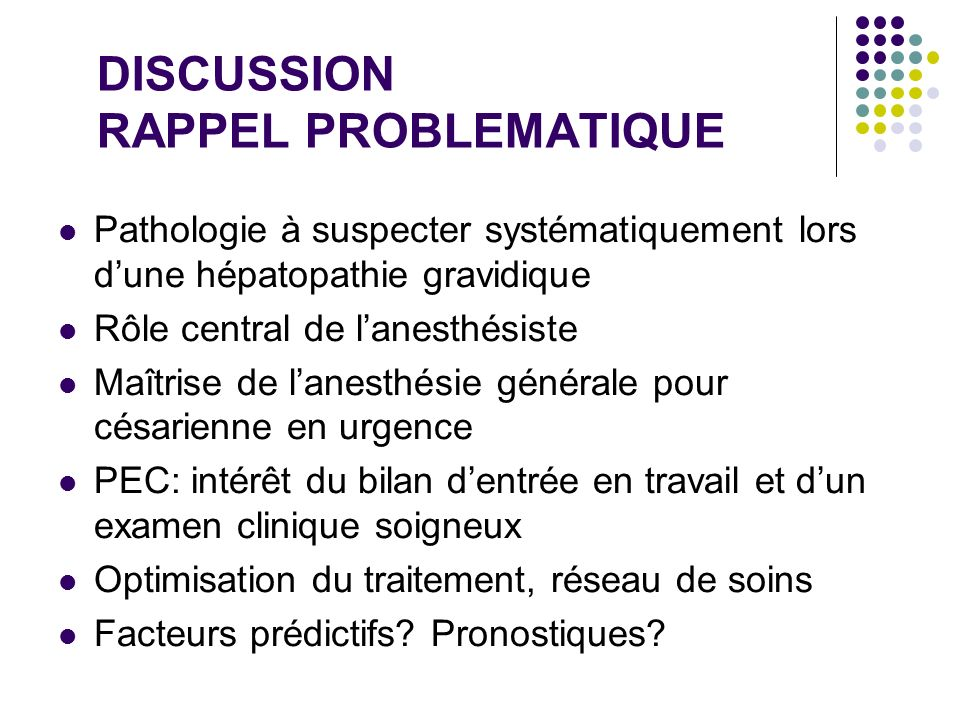 DISCUSSION RAPPEL PROBLEMATIQUE