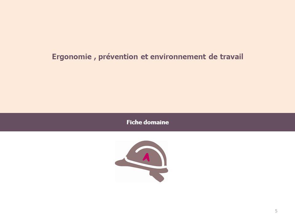 Ergonomie , prévention et environnement de travail
