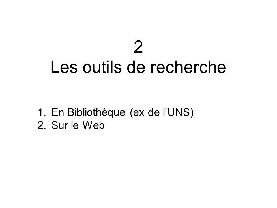 2 Les outils de recherche