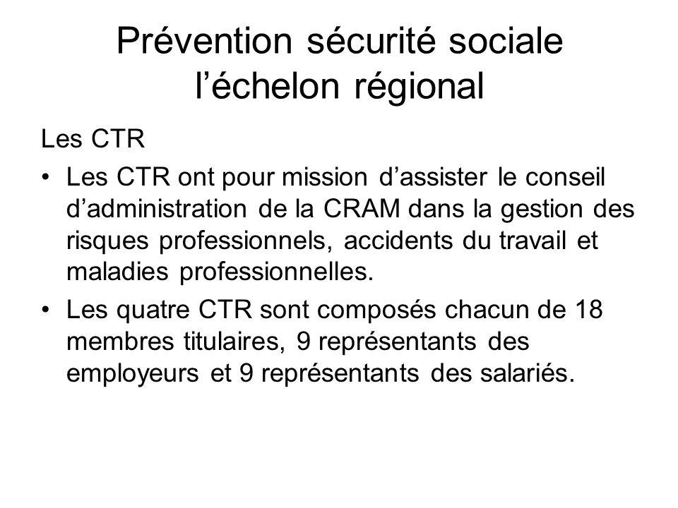 Prévention sécurité sociale l'échelon régional
