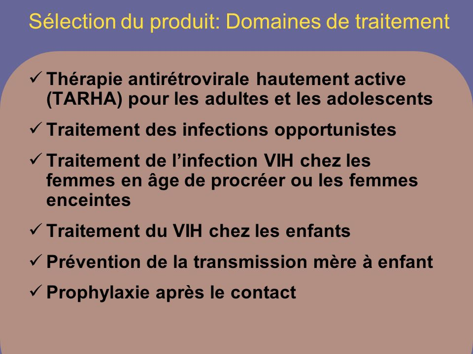 Sélection du produit: Domaines de traitement