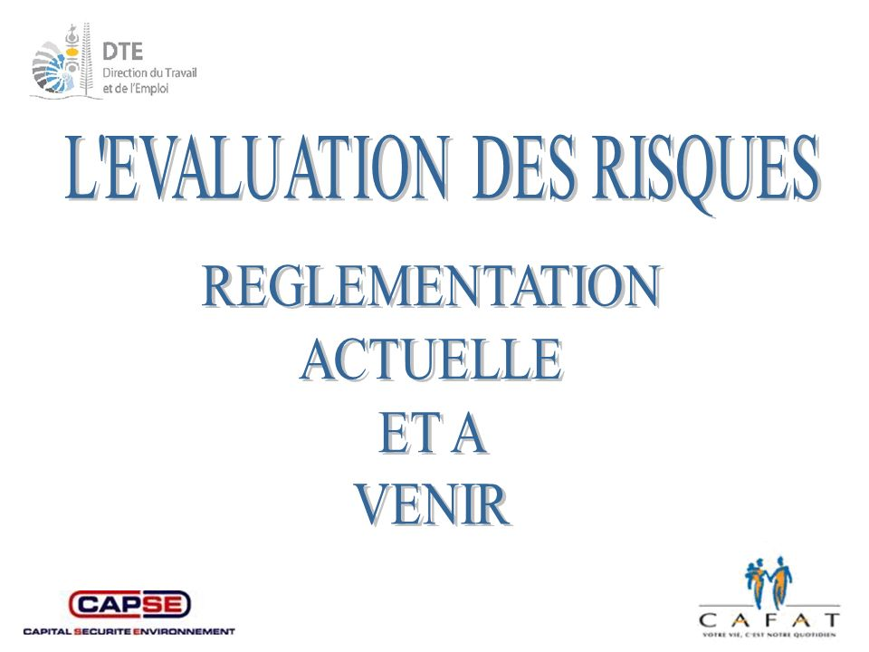 L EVALUATION DES RISQUES