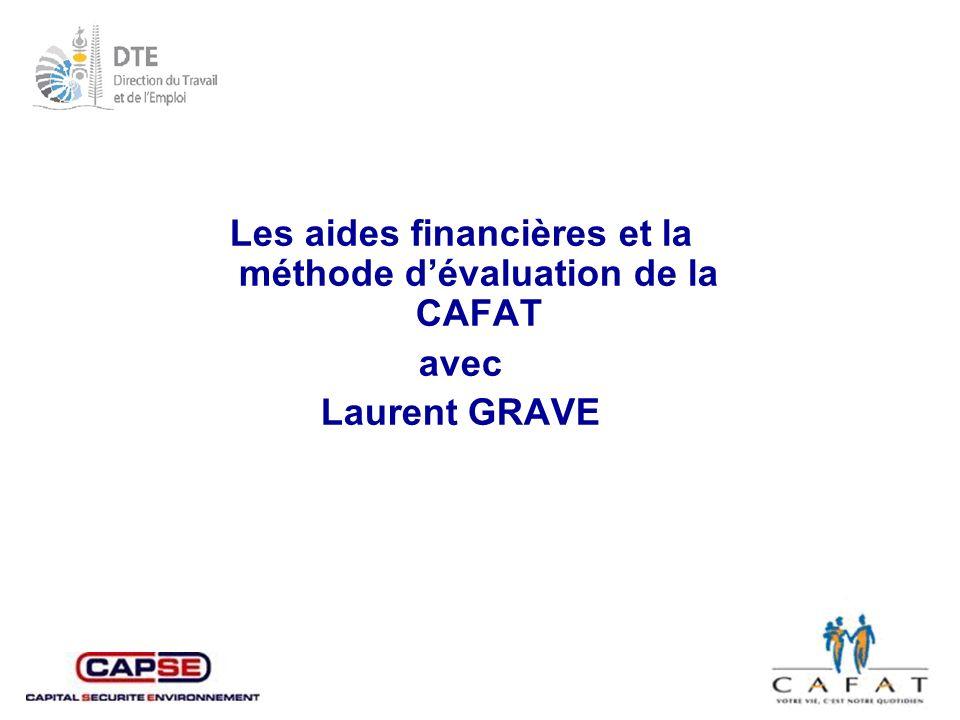 Les aides financières et la méthode d'évaluation de la CAFAT
