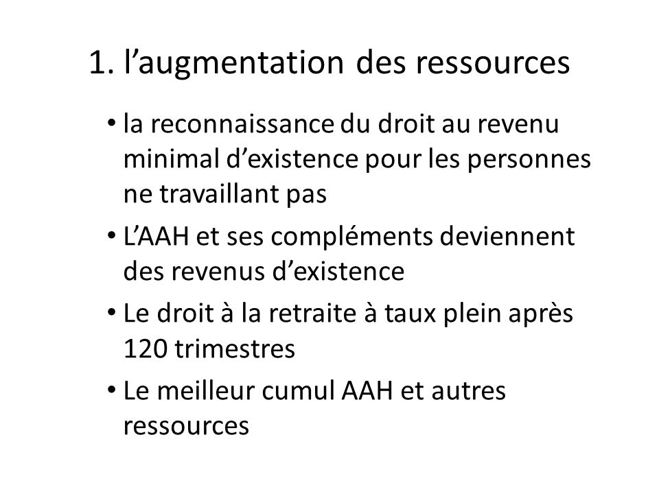 1. l'augmentation des ressources