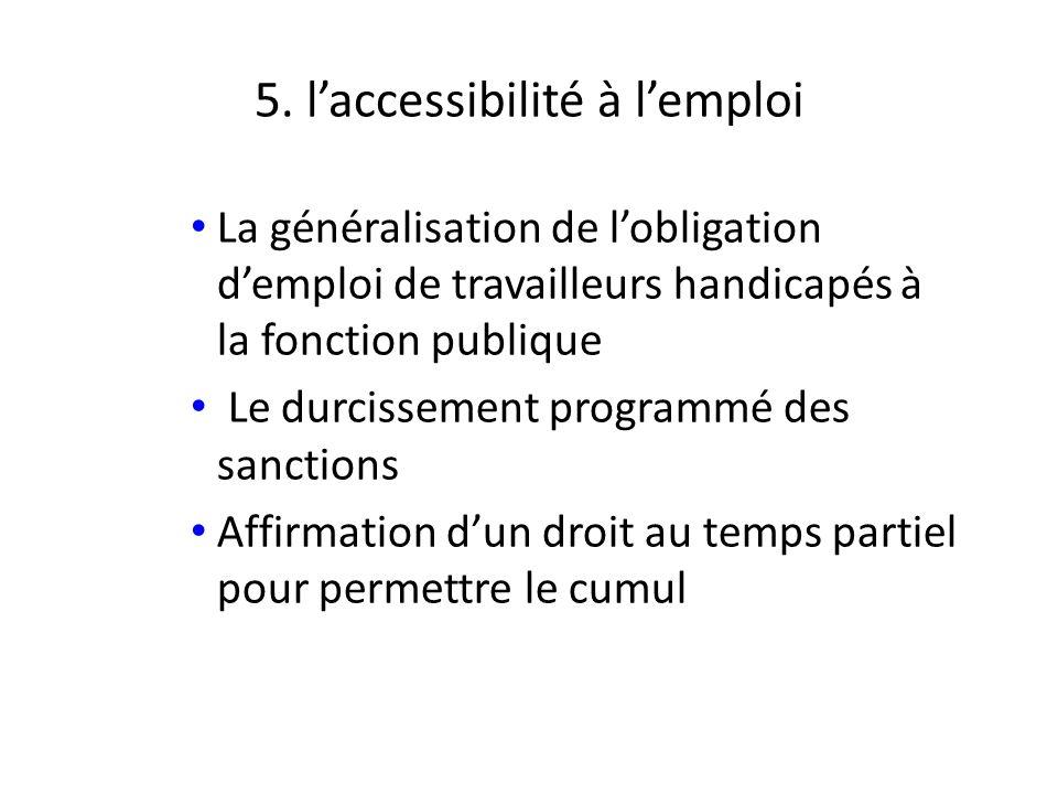 5. l'accessibilité à l'emploi