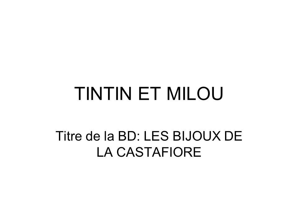Titre de la BD: LES BIJOUX DE LA CASTAFIORE