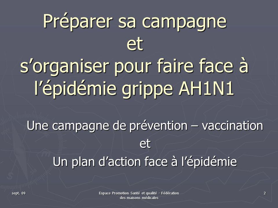 Préparer sa campagne et s'organiser pour faire face à l'épidémie grippe AH1N1