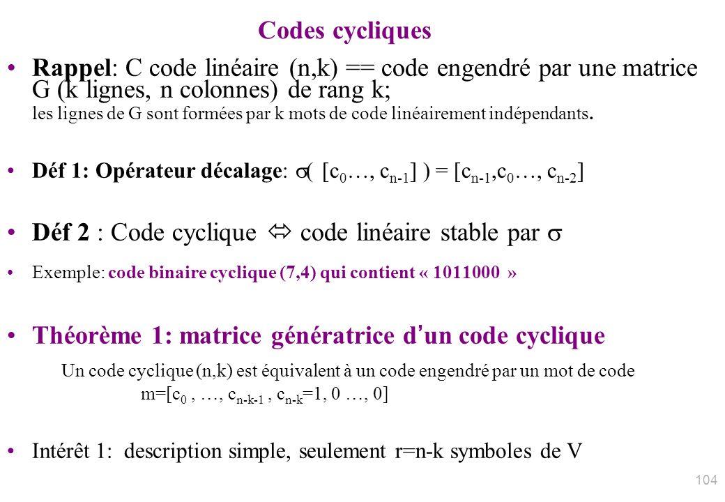 Déf 2 : Code cyclique  code linéaire stable par 