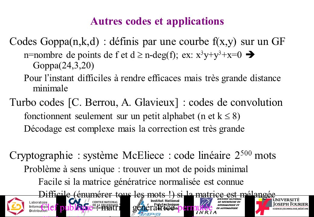 Autres codes et applications