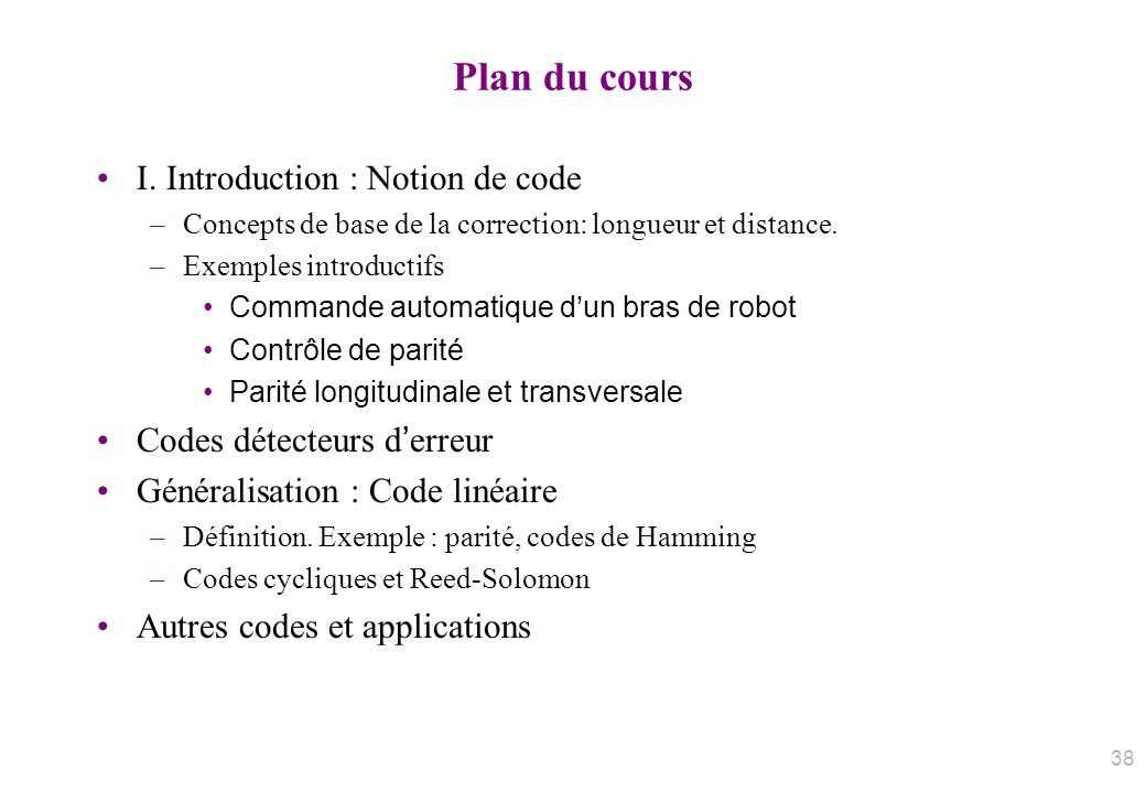 Plan du cours I. Introduction : Notion de code