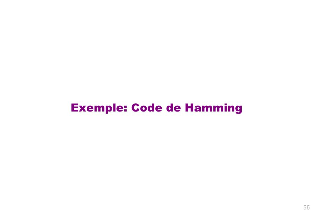 Exemple: Code de Hamming