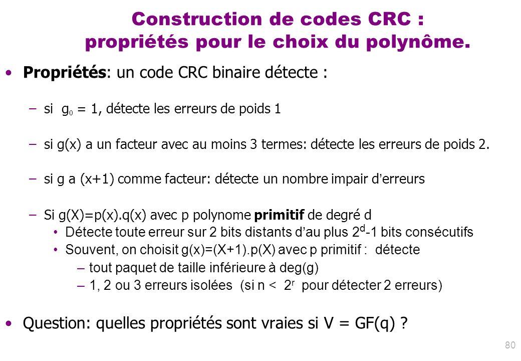 Construction de codes CRC : propriétés pour le choix du polynôme.