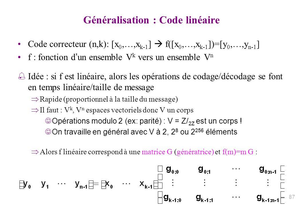 Généralisation : Code linéaire