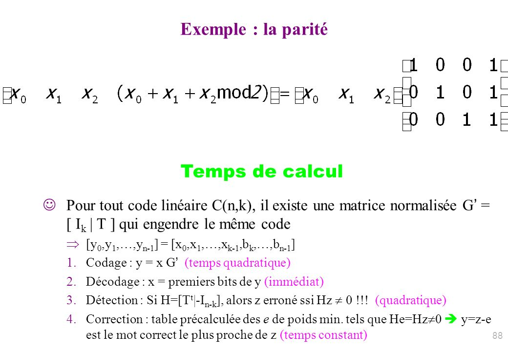 Exemple : la parité Temps de calcul
